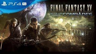 Трейлер дополнения «Товарищи» для Final Fantasy XV