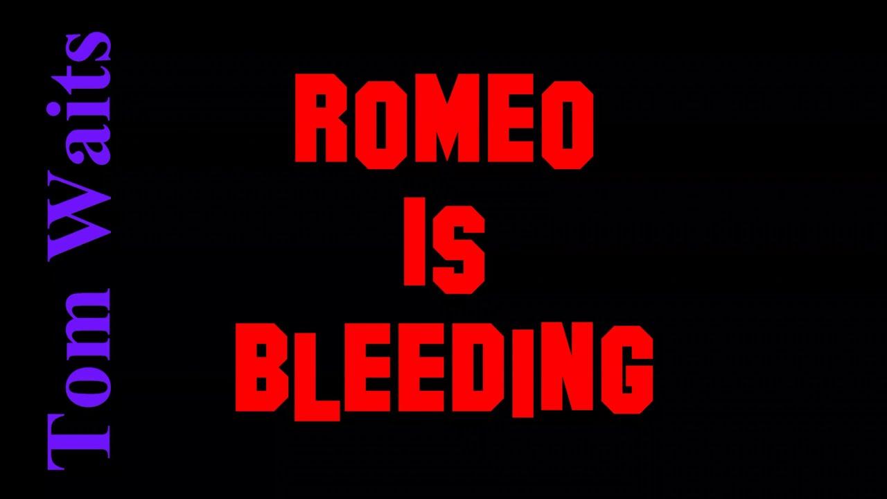 Romeo is bleeding tom waits lyrics youtube romeo is bleeding tom waits lyrics stopboris Image collections