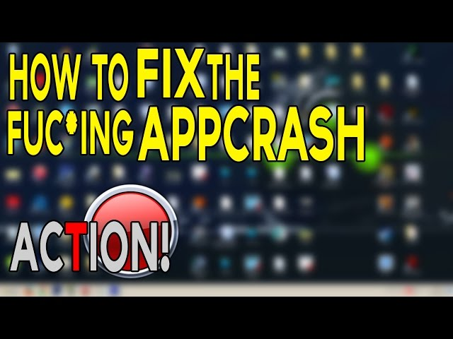 Como Resolver Problema Appcrash No Action 2015 (funciona 100%)