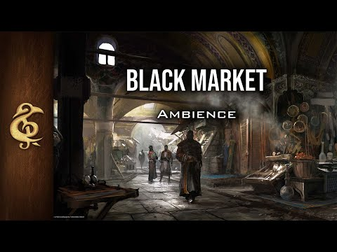🎧 RPG / D&D Ambience - Black Market | Risky Trade, Shady Vendors, Whispers, Soul Trade