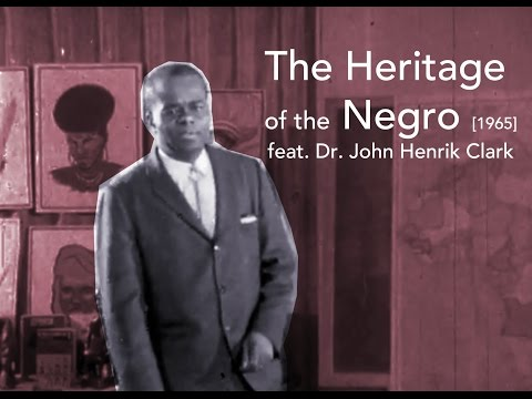 The Heritage of The Negro [1965] | Feat. Dr. John Henrik Clark