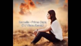 Kamelia - Prima Oara (Dj Vianu Remix) 2014
