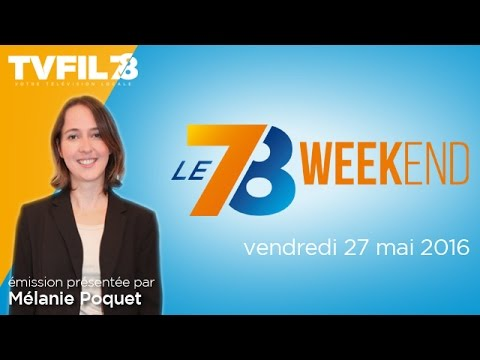 Le 7/8 Weekend – Emission du vendredi 27 mai