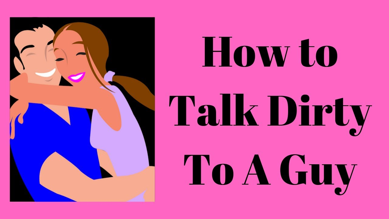 How To Talk Dirty To A Guy Talk Dirty To A Guy In Bed-6864