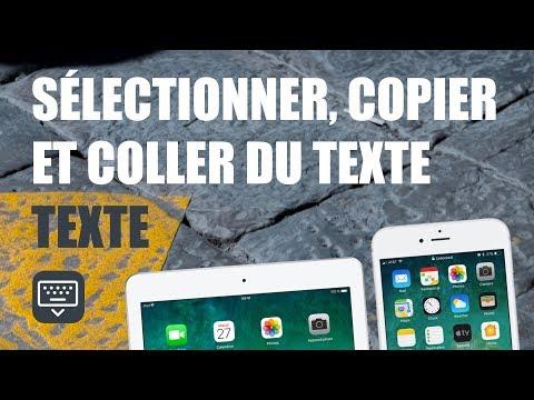 Sélectionner, Copier Et Coller Du Texte Sur IPhone Ou IPad