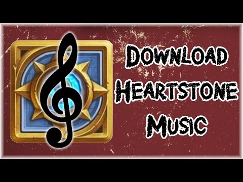 How To Download The Original Hearthstone Tracks For Free