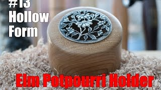 #13 Hollow Form - Elm Potpourri Holder - Wood Turning - Acolyte Turner