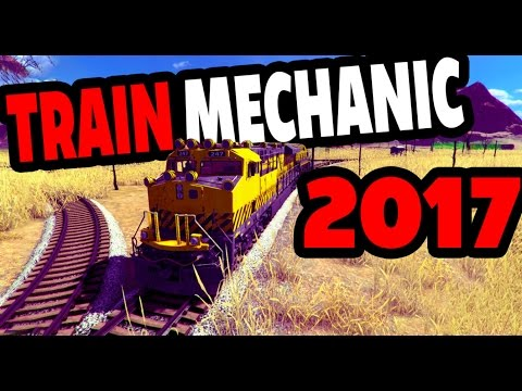 Train Mechanic Simulator 2017 - THIS THING IS HUGE