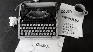 Surat Cinta Untuk Starla  -  Virgoun Cover