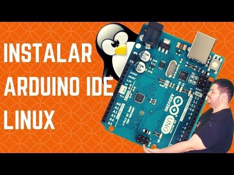 Como Installar Arduino IDE En Linux (Debian, Ubuntu, Linux Mint) - Problemas Con Puerto