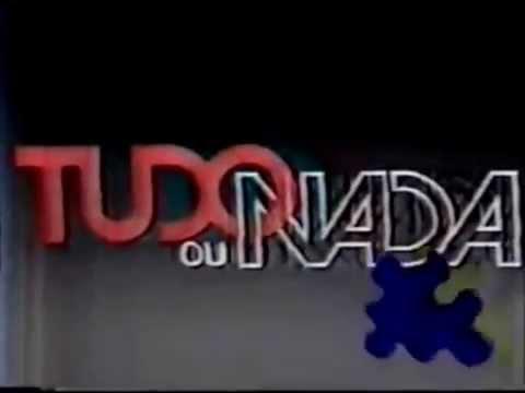 Abertura Novela Tudo Ou Nada (Manchete, 1986)