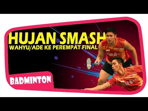 """HUJAN SMASH"" WAHYU NAYAKA/ADE YUSUF KE PEREMPAT FINAL NEW ZEALAND OPEN 2017"