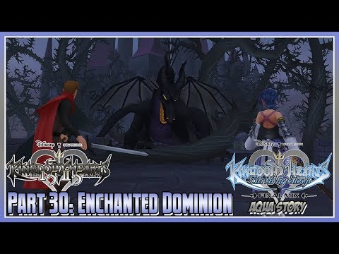 Kingdom Hearts HD 1.5 + 2.5 Remix - BBSFM - Part 30: Enchanted Dominion (Aqua)