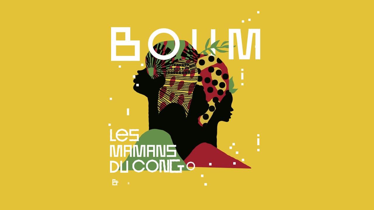 """LES MAMANS DU CONGOX Rrobin: """"BOOM"""" premier single de l'album à venir"""
