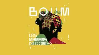 Les Mamans du Congo & RROBIN - Boum (Official Audio)