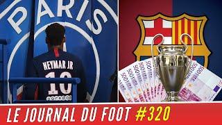 VIDEO: NEYMAR va devoir s'expliquer sur sa sortie, JACKPOT pour le BARCA en Ligue des Champions