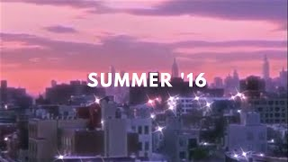 late night summer 2016 playlist [throwback playlist]