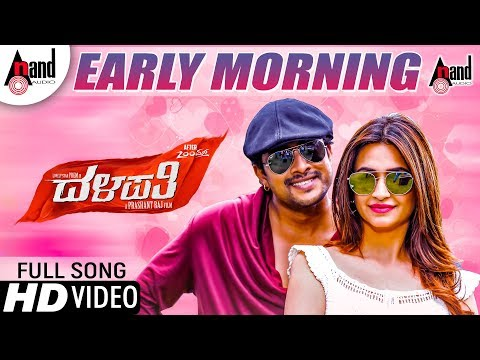 Dalapathi | Early Morning | New Kannada HD Video Song 2018 | Prem | Kirti Kharbanda | Prashanth Raj