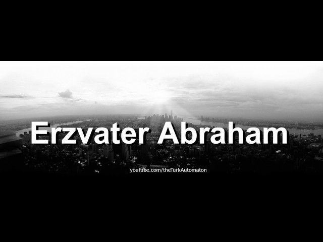 How to pronounce Erzvater Abraham in German