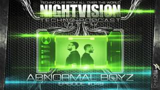 Abnormal Boyz [ITA] - NightVision Techno PODCAST 49 pt.4