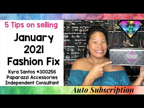 Paparazzi January 2021 Fashion Fix Auto Subscription. 5 TIPS To Help With Selling & Staying ACTIVE