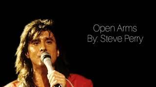 Open Arms - Steve perry (w/ Lyrics)