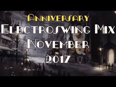 Electroswing Mix November 2017 (Anniversary Mix)
