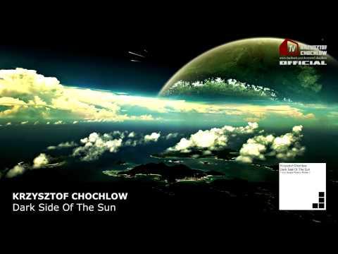 Krzysztof Chochlow - Dark Side Of The Sun