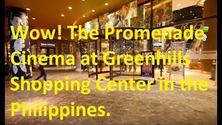 【4k】promenade Cinema At Greenhills Shopping Center, San Juan, Philippines Part 1