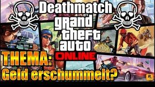 GELD DURCH BUGS! | GTA Online - Deathmatch