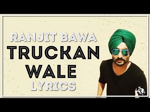 Truckan Wale | Lyrics | Ranjit Bawa | New Punjabi Songs 2017 | Syco TM