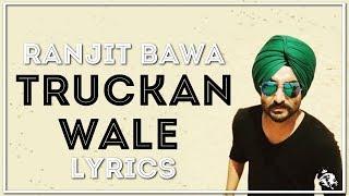 Truckan Wale   Lyrics   Ranjit Bawa   New Punjabi Songs 2017   Syco TM