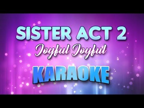 Sister Act 2 - Joyful Joyful (Karaoke version with Lyrics)
