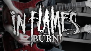 In Flames - Burn (Guitar Cover with Play Along Tabs)