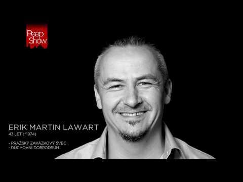 PeepShow - Erik Martin Lawart