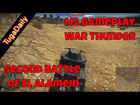 M2 gameplay on Second Battle of El Alamein - War Thunder - Realistic Battles - Live