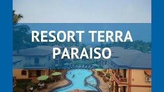 RESORT TERRA PARAISO 3* Индия Север Гоа обзор – отель РЕЗОРТ ТЕРРА ПАРАИСО 3* Север Гоа видео обзор
