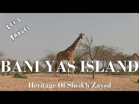 Let's Travel: Sir Bani Yas Island - Heritage Of Sheikh Zayed [Deutsch] [English Subtitles]