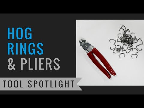 Tool Spotlight: Hog Ring Pliers