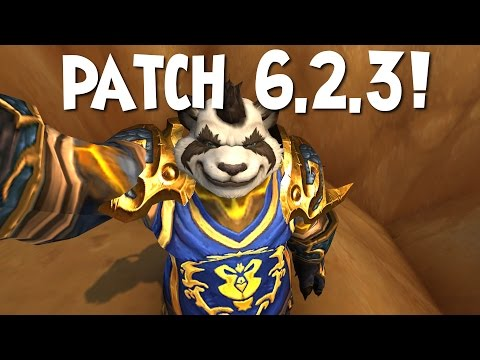 Patch 6.2.3 - World Of Warcraft: Warlords Of Draenor