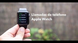 Funcionamiento de la función teléfono del Apple Watch