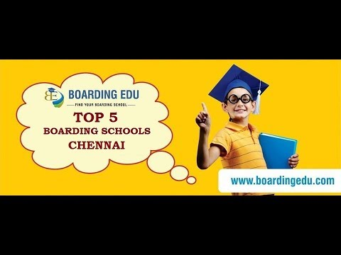 Top 5 Boarding Schools In Chennai 2018