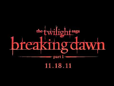 Breaking Dawn OST  Llovera  Mia Maestro