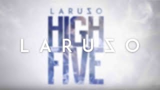 LARUZO - HIGH FIVE [Official Audio]