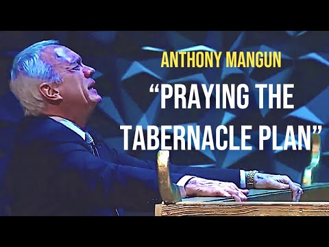"Praying The Tabernacle Plan ""Heaven To Earth"" Pastor Anthony Mangun"