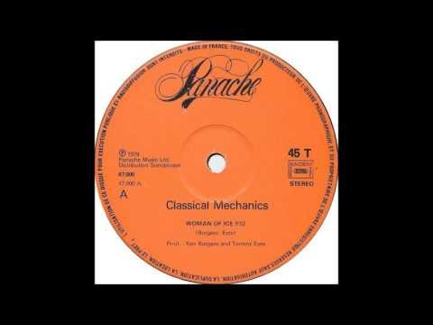 Classical Mechanics - Woman Of Ice (1979 Eurodisco)