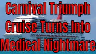 Carnival Triumph Cruise Becomes Nightmare For 22 Year Old With Medical Emergency And No Insurance
