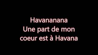 Camila Cabello - Havana (version & paroles français)