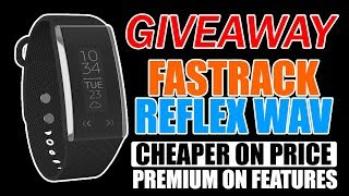 Giveaway, Fast Track Reflex Wav, With Smart Gestures, Cheaper on Price, Premium on Features