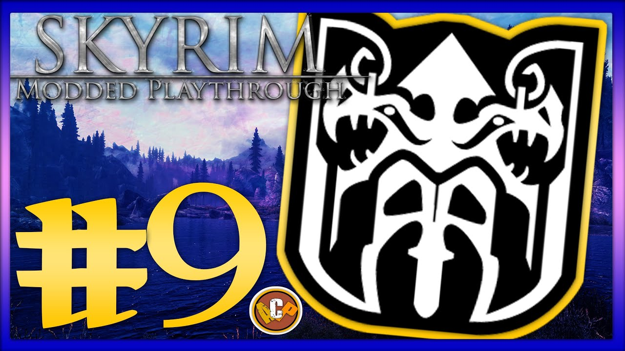 Skyrim Modded Playthrough Episode 9 Ch1 Main I Joined The